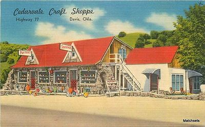 DAVIS, OKLAHOMA Cedarvale Craft Shoppe Hwy 77 Linen Nationwide postcard 6318