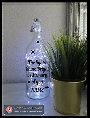 Vinyl Sticker For Bottle -The lights Shine Bright In Memory of you ADD OWN NAME