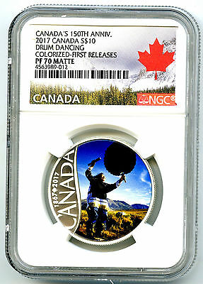 2017 $10 Canada Last 150Th Silver Proof Ngc Pf70 Drum Dancing First Releases