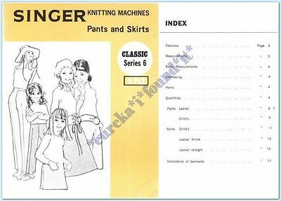 SINGER KNITTING MACHINE CLASSICS #06 PANTS and SKIRTS : 5 ply