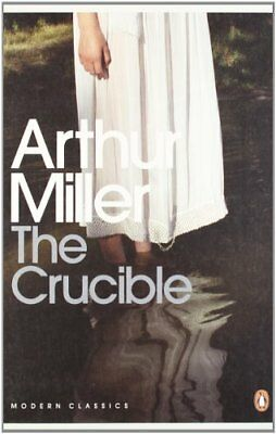 The Crucible: A Play in Four Acts (Penguin Modern Classics),Arthur Miller