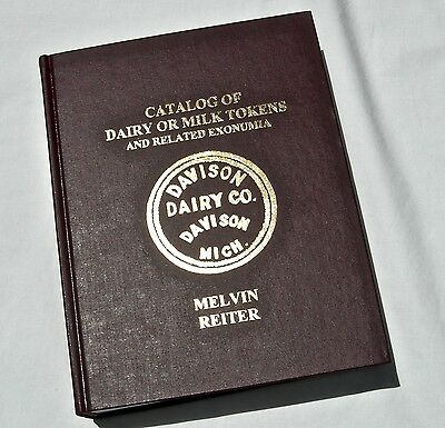 Book: Catalog Od Dairy Milk Tokens By Reiter, Covers Usa, Etc 1204 Pgs, A Must