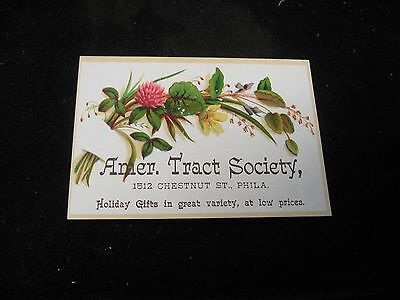1800's American Tract Society Floral  Philadelphia PA Victorian Trade Card