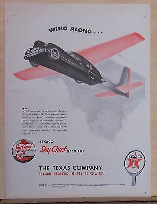 """1947 magazine ad for Texaco - Wing Along with Sky Chief, air-borne car """"plane"""""""