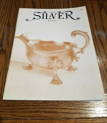1979 Silver Magazine back issue May-June  RARE!  MUST SEE
