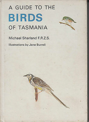A Guide to the Birds of Tasmania by Michael Sharland