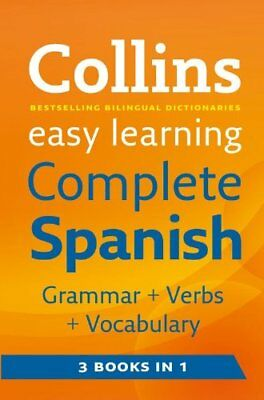 Easy Learning Complete Spanish Grammar, Verbs and Vocabulary (3 books in 1) (C,
