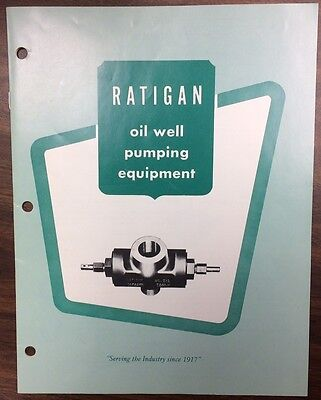 NICE Vintage J.P. Ratigan Catalog Monterey Park, Oil Well pumping equipment