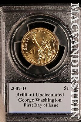 2007-D George Washington Presidential Dollar-Pcgs First Day Of Issue!! Sl13192