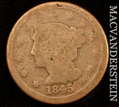 1845 Braided Hair Large Cent - Scarce!!  Better Date!!  #u9553
