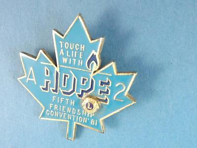 Lions Club Canada Touch Life With Hope 1981 Erienship Festival Pin Pinback