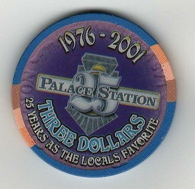 PALACE STATION $3 Chip - 25 Years as the Locals Favorite