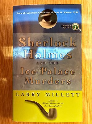 Sherlock Holmes and the Ice Palace Murders by Larry Millett - New Paperback Book