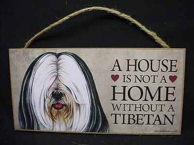 TIBETAN TERRIER A House Is Not A Home BLACK WHITE DOG wood SIGN PLAQUE puppy NEW