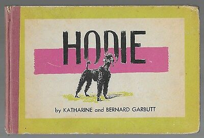 Hodie Vintage Poodle Dog Story Illustrated 1949 First Edition