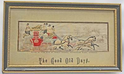 GOOD FRAMED, GLAZED VICTORIAN STEVENGRAPH 'The Good Old Days' Royal Mail Coach