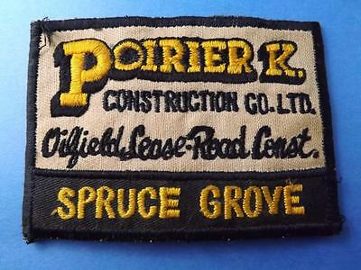 Poirier Construction Co Spruce Grove Alberta Vintage Patch Oil Field Collector