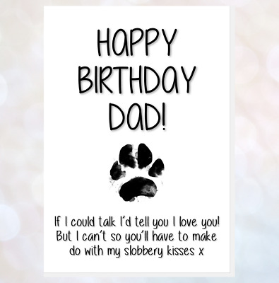 funny card happy birthday dad from the dog if I could talk messy paw print