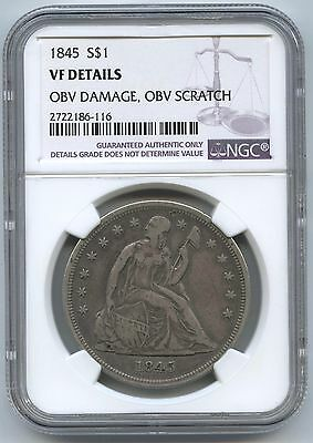 1845 Seated Liberty $1 NGC VF DETAILS, obverse damage, obverse scratch