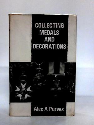 Collecting medals and decorations Book (Purves, Alec A - 1968) (ID:70935)