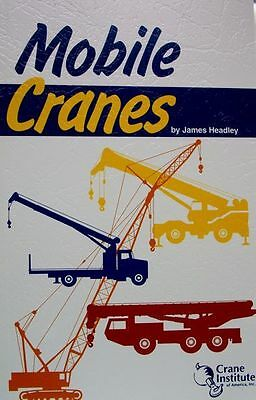 Mobile Cranes Book 11th Edition (FREE SHIPPING)