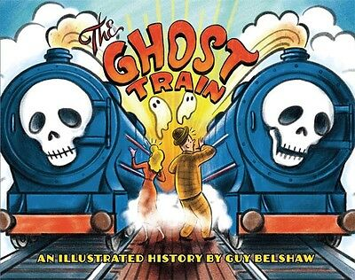 New Fairground Book - The Ghost Train - An Illustrated History