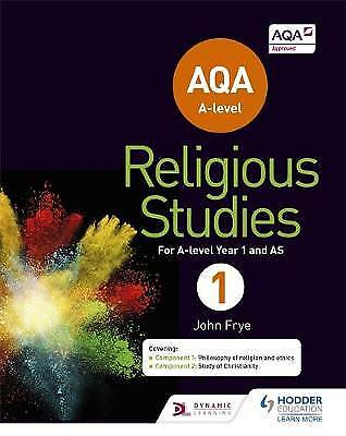 AQA A-Level Religious Studies Year 1: Including AS, John Frye
