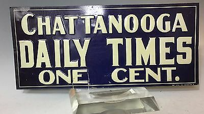EARLY 1900'S CHATTANOOGA TN  DAILY TIMES ONE CENT NEWSPAPER TIN Advertising Sign