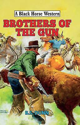 Brothers of the Gun, Dunn, B. S.
