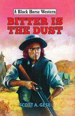 Bitter is the Dust, Gese, Scott A.