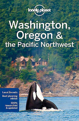 Lonely Planet Washington, Oregon & the Pacific Northwest, Lonely Planet