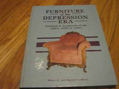 1987 Furniture of the Depression Era 1920's 1930's 1940's Robert W & Swedberg