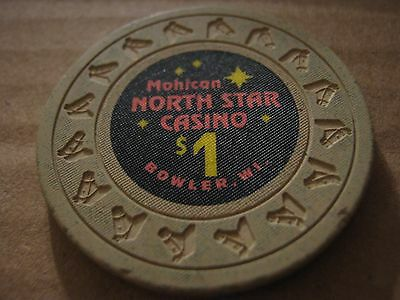 Bowler Vintage Mohican North Star Casino Bowler WI $1 Casino Chip