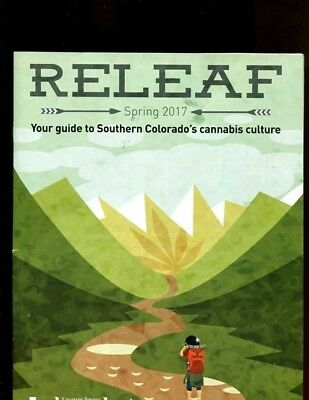 Releaf  Spring 2017.  Your Guide To Southern Colorado's Cannabis Culture  12442