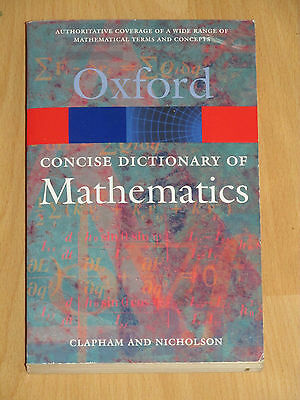 Clapham / Nicholson - The Concise Oxford Dictionary of Mathematics