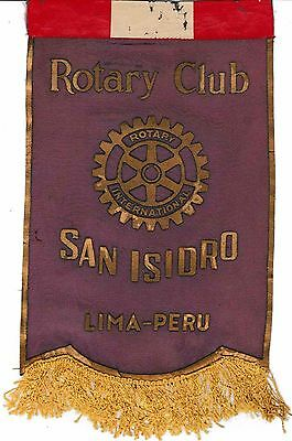 Fanion / Pennant : SAN ISIDRO. LIMA-PERU.   * ROTARY CLUB INTERNATIONAL *