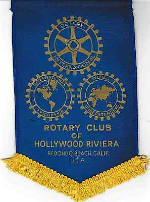 Fanion / Pennant :  HOLLYWOOD REVIERA. CALIF.   U.S.A. * ROTARY  INTERNATIONAL *
