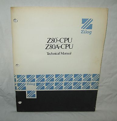 Original 1977 ZILOG Z80-CPU Z80A-CPU Technical Manual vintage computer