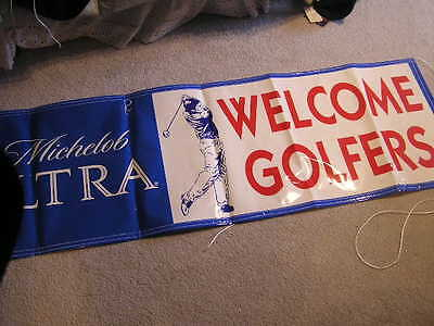 Nice Michelob Ultra Welcome Golfers Beer Banner Sign From Budweiser  Budwieser