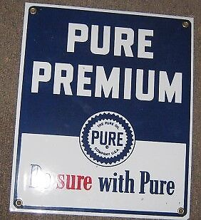 Pure Premium Porcelain Metal Sign    Nr