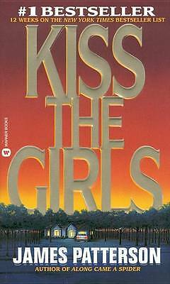 Kiss the Girls by James Patterson (Paperback, 1995)