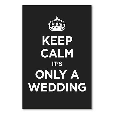 "Keep Calm & Carry on Wedding Humour Poster CANVAS ART PRINT 18""X 24"""