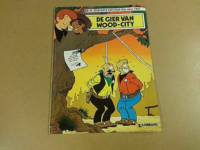 Strip 1° Druk / De Avonturen Van Chick Bill N° 52 - De Gier Van Wood-City