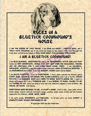 Rules In A Bluetick Coonhound's House