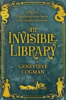 The Invisible Library: 1 (The Invisible Library series),Genevieve Cogman