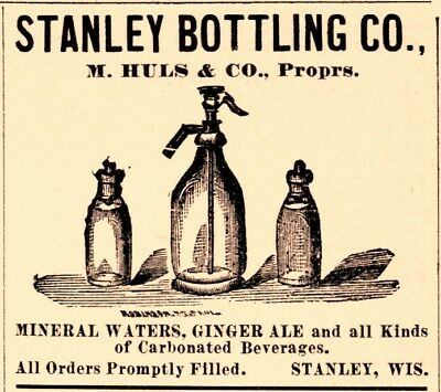 1899 Stanley Bottling Co, Stanley, Wisconsin Mineral Water, Soda Advertisement
