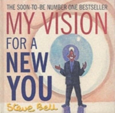 My Vision for a New You (Hardcover), Bell, Steve, 9780413775931