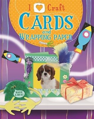 Cards and Wrapping Paper (I Love Craft) (Hardcover), Storey, Rita, 9781445130866
