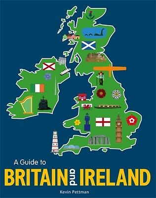 A Guide to Britain and Ireland (Hardcover), Pettman, Kevin, 9781526360137