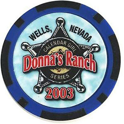 Brothel Chip - Donna's Ranch Wells Nevada FREE SHIPPING